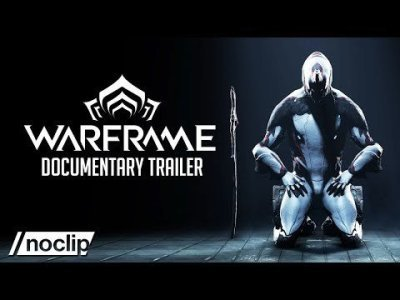 Warframe Documentary Series - Noclip Trailer
